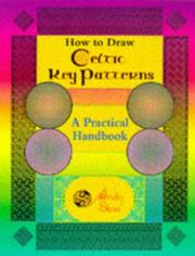 Cover of: How to draw Celtic key patterns
