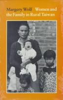 Cover of: Women and the family in rural Taiwan. | Margery Wolf