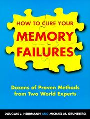 Cover of: How To Cure Your Memory Failures | Douglas J. Herrmann
