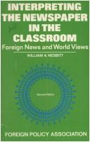 Cover of: Interpreting the newspaper in the classroom: foreign news and world views