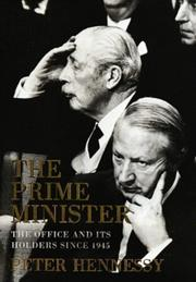 Cover of: The prime minister | Peter Hennessy