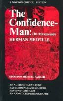 Cover of: The confidence-man: his masquerade | Herman Melville