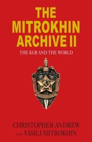 Cover of: The Mitrokhin Archive II: The KGB and the World