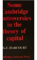 Cover of: Some Cambridge controversies in the theory of capital |
