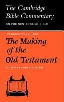 Cover of: The making of the Old Testament | Enid B. Mellor