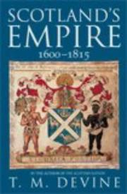 Cover of: SCOTLAND'S EMPIRE, 1600-1815