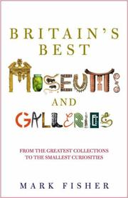 Cover of: Britain's Best Museums and Galleries