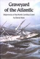 Cover of: Graveyard of the Atlantic | David Stick
