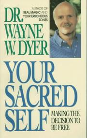 Cover of: Your sacred self: making the decision to be free