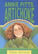 Cover of: Annie Pitts, artichoke