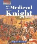 Cover of: Life of a Medieval knight