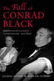 Cover of: THE FALL OF CONRAD BLACK