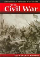 Cover of: The Civil War | Kerry A. Graves