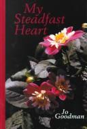 Cover of: My steadfast heart