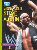 Cover of: Stone Cold Steve Austin | Josepha Sherman
