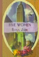 Cover of: Five women | Rona Jaffe