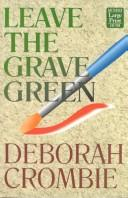 Cover of: Leave the Grave Green