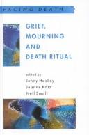 Cover of: Grief, mourning, and death ritual