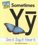 Cover of: Sometimes Yȳ