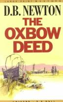 Cover of: The Oxbow deed
