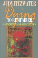 Cover of: Dying to remember