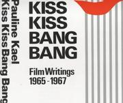 Kiss kiss bang bang by Pauline Kael