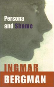 Cover of: Persona ; and, Shame | Ingmar Bergman