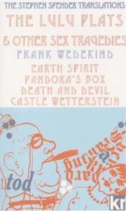 Cover of: Lulu Plays and Other Sex Tragedies (German Expressionism)
