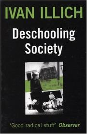Cover of: Deschooling Society | Ivan Illich