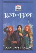 Cover of: Land of hope | Joan Lowery Nixon
