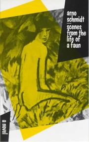 Cover of: Scenes from the life of a faun: a short novel