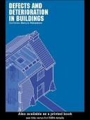 Defects and deterioration in buildings by Barry A. Richardson
