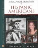 Cover of: The biographical dictionary of Hispanic Americans