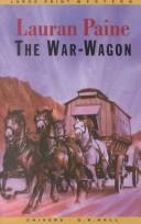 Cover of: The war wagon | Lauran Paine