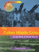 Cover of: The Cuban Missile Crisis