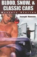 Cover of: Blood, snow, and classic cars | Joseph Hansen