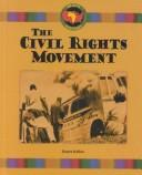 Cover of: The Civil Rights Movement: the history of Black people in America, 1930-1980