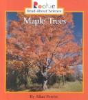Cover of: Maple trees | Allan Fowler
