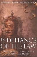 In defiance of the law by Marisa Anne Pagnattaro