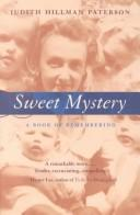 Sweet mystery by Judith Hillman Paterson