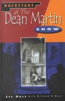 Cover of: Backstage at the Dean Martin show | Lee Hale