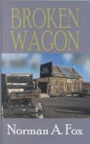 Cover of: Broken wagon