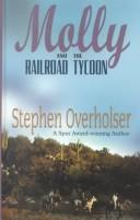 Cover of: Molly and the Railroad Tycoon