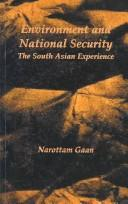 Environment and national security by Narottam Gaan