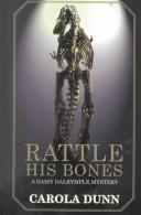 Cover of: Rattle His Bones (Daisy Dalrymple #8)