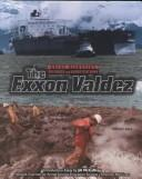 Cover of: The Exxon Valdez