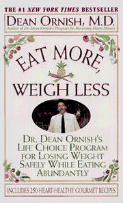 Eat More, Weigh Less by Dean Ornish