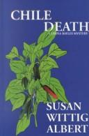Cover of: Chile Death: a China Bayles mystery