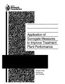 Cover of: Application of surrogate measures to improve treatment plant performance | Eva C. Nieminski