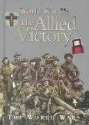 Cover of: The Allied victory